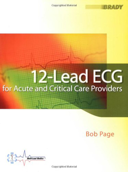 12-lead ECG for Acute and Critical Care Providers