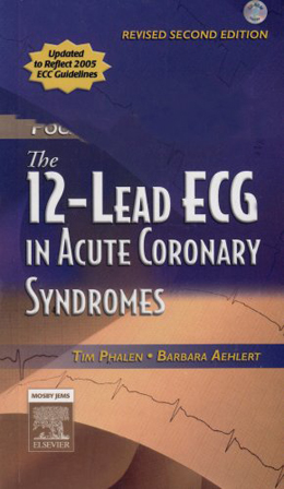 The 12-Lead ECG in Acute Coronary Syndromes Text and Pocket Reference Package